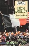 Irish America, Russell Malone, 0781801737