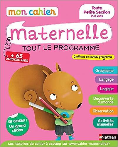 Télécharger Mon cahier maternelle 2/3 ans - Toute Petite Section de Maternelle pdf gratuits