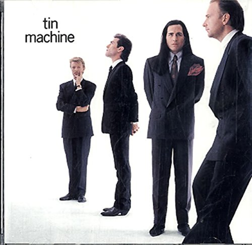 Tin Machine (Dream Classics Machine)