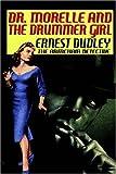 Dr. Morelle and the Drummer Girl, Ernest Dudley, 1592240933