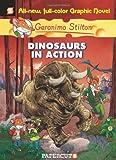 Dinosaurs in Action, Geronimo Stilton, 1597072397