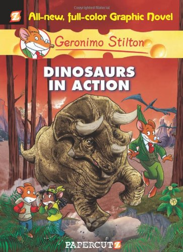 Download Dinosaurs in Action! (Geronimo Stilton #7) ebook
