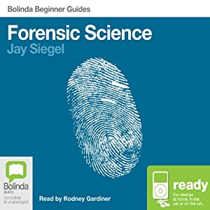 Forensic Science: Bolinda Beginner Guides Audiobook