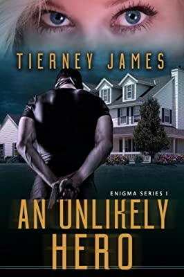 An Unlikely Hero (Enigma Series) (Volume 1)