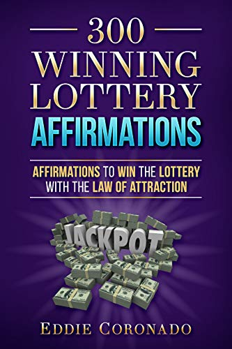 Pdf Humor 300 Winning Lottery Affirmations: Affirmations to Win the Lottery with the Law of Attraction