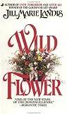 Wildflower, Jill Marie Landis, 0515101028