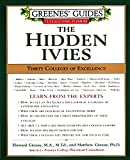img - for Greenes' Guides to Educational Planning: The Hidden Ivies: Thirty Colleges of Excellence book / textbook / text book