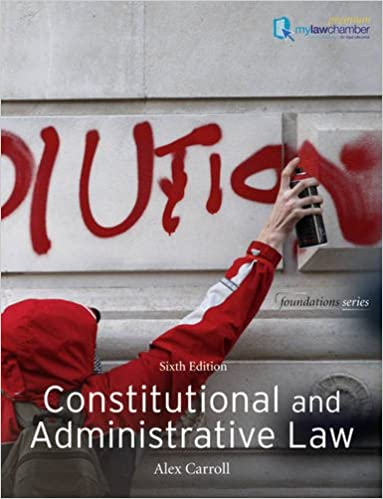 Constitutional and Administrative Law (Foundation Studies in Law)