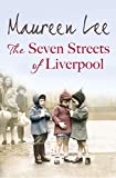 The Seven Streets of Liverpool, Maureen Lee, 1409140628