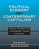 img - for Political Economy and Contemporary Capitalism: Radical Perspectives on Economic Theory and Policy book / textbook / text book