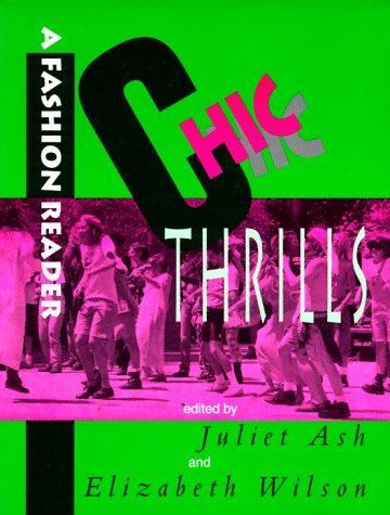 Chic Thrills: A Fashion Reader - Google Books