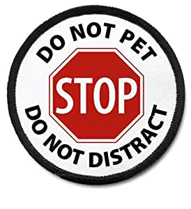 STOP DO NOT PET DOG Alert Symbol 3 inch Sew-on Patch