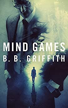 Mind Games (Gordon Pope Mysteries Book 2) by [Griffith, B. B. ]