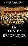 La Troisième République (French Edition)