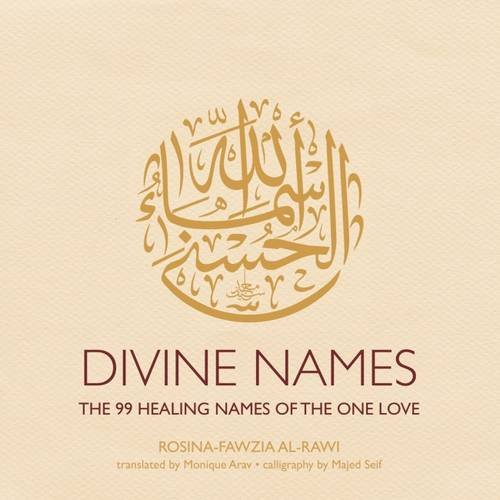 Divine Names: The 99 Healing Names of the One Love pdf