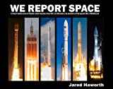 We Report Space