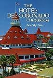 The Hotel Del Coronado Cookbook (Restaurant Cookbooks)