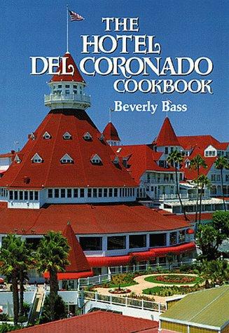 Hotel Del Coronado Cookbook, The