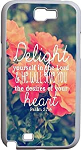 Cases for Samsung Galaxy Note 2 II N7100 christian quotes bible verses Delight yourself in the Lord & he will give you the desires of your heart / Psalm 37:4