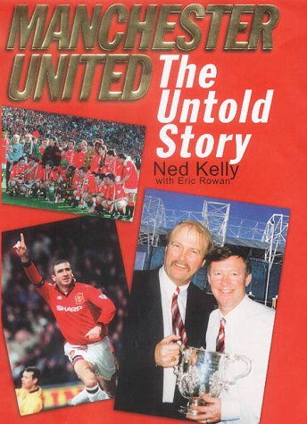 Manchester United: The Untold Story