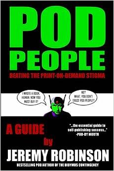 POD People: Beating the Print-on-Demand Stigma: Jeremy