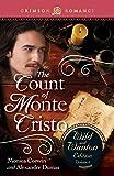 The Count Of Monte Cristo: The Wild And Wanton Edition Volume 4 (Crimson Romance)