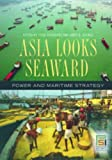 Asia Looks Seaward, , 0275994031