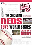 The Cincinnati Reds 1975 World Series (Collector's Edition)