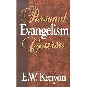 Personal Evangelism KENYON E W