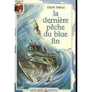 La derniere peche du blue fin par Thiele