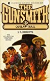 Outlaw Trail, J. R. Roberts, 0441309704