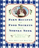 Farm Recipes and Other Secrets from the Norske Nook, Helen Myhre and Mona Vold, 0517585502