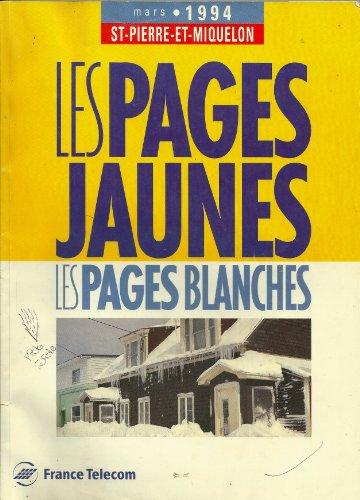 saint-pierre-et-miquelon-mars-1994-le-spages-jaunes-les-pages-blanches-france-telecom-annuaire