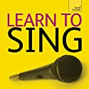 Learn to Sing Audiobook by Rick Guard Narrated by Rick Guard