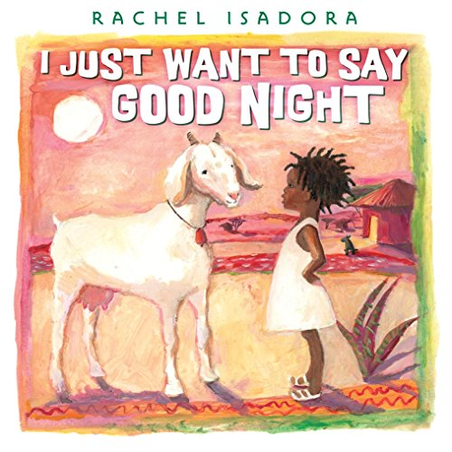 Books : I Just Want to Say Good Night