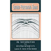 Ground-Penetrating Radar: An Introduction for Archaeologists