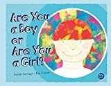 img - for Are You a Boy or Are You a Girl? book / textbook / text book