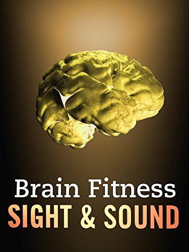 Brain Fitness Sight And Sound (Health Fitness)