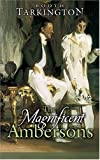 """""""The Magnificent Ambersons (Dover Value Editions)"""" av Booth Tarkington"""
