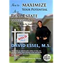 How to Maximize Your Potential as a Real Estate Professional