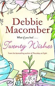 Book review: Debbie Macomber's *Twenty Wishes (Blossom ...