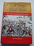 A Very Civil War, Joachim Remak, 0813315298