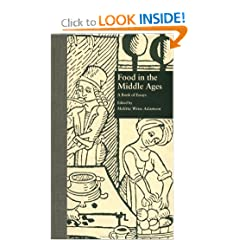 Food in the Middle Ages: A Book of Essays (Medieval Casebooks Series)