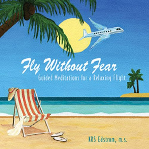 Fly Without Fear: Guided Medit...