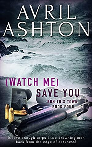book cover of (Watch Me) Save You