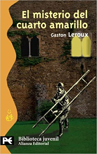 El misterio del cuarto amarillo/ The Mystery of the Yellow Room (Biblioteca Tematica Juvenile) (Spanish Edition): Gaston Leroux: 9788420655451: Amazon.com: ...