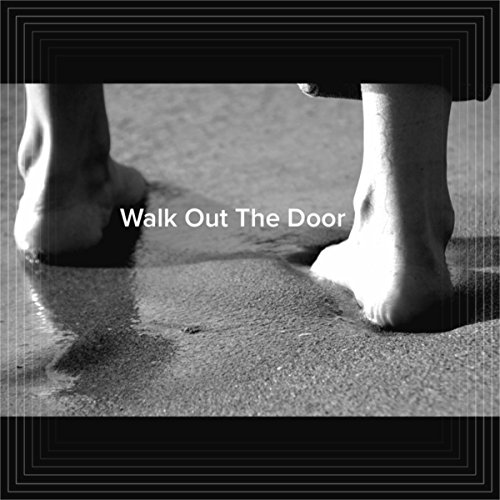 Walk Out The Door By Adam Scurry On Amazon Music