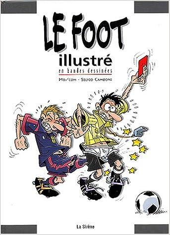 Livre Le Foot illustré en BD pdf epub