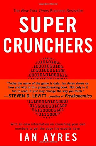 Super Crunchers: Why Thinking-By-Numbers is the New Way To Be Smart (Super Math Success compare prices)