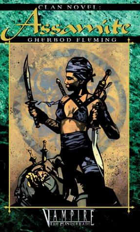 Clan Novel, Assamite (Vampire: The Masquerade Clanbooks)